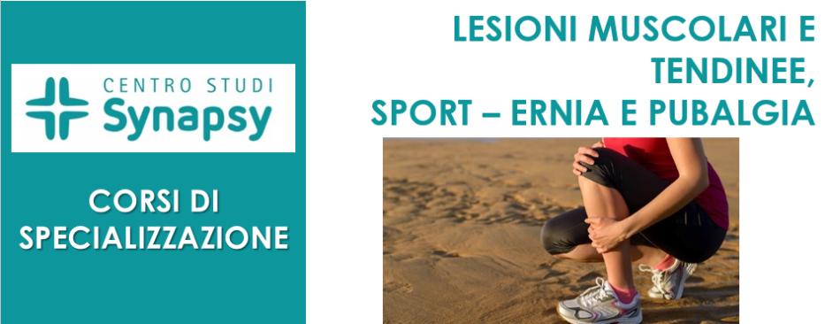 Lesioni muscolari e tendinee, Sport – Ernia e pubalgia