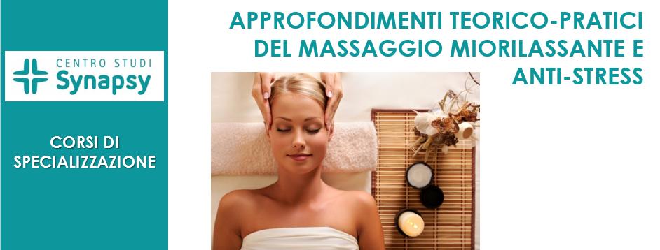 Approfondimenti teorico-pratici del massaggio miorilassante e anti-stress